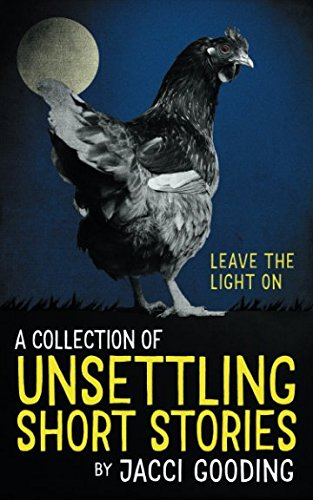 a-collection-of-unsettling-short-stories-leave-the-light-on