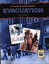 Evacuation (At Home in World War II) by Stewart Ross (2007-10-10)