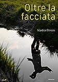 Scarica Libro Oltre la facciata (PDF,EPUB,MOBI) Online Italiano Gratis
