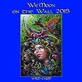 We'moon on the Wall 2015: Gaia Rhythms for Womyn (Wild Card)