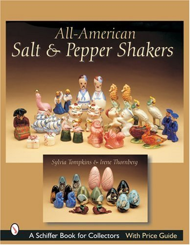 All-American Salt & Pepper Shakers (Schiffer Book for Collectors with Price Guide) by Sylvia Tompkins (2007-07-01)