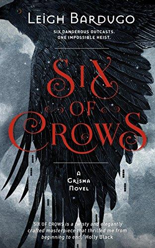 Six of Crows: Book 1 (English Edition) por Leigh Bardugo