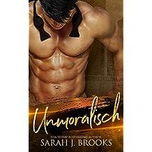 Unmoralisch : Ein Milliardär - Liebesroman