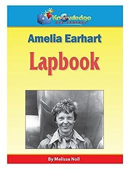 Amelia Earhart Lapbook: Plus FREE Printable Ebook (English Edition ...
