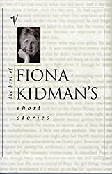 The Best of Fiona Kidman's Short Stories