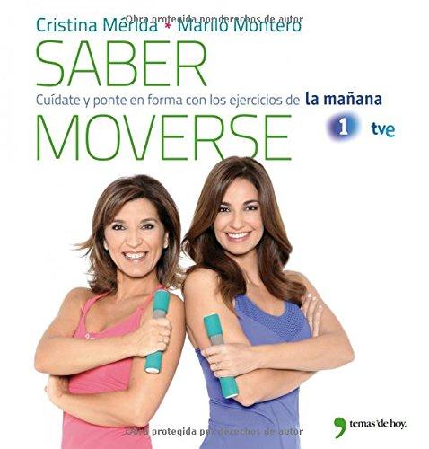 Saber moverse: Cuídate y ponte en forma con los ejercicios de La mañana por Mariló Montero