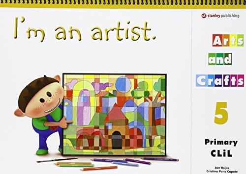 I'M AN ARTIST - ARTS AND CRAFTS 5 Student Book - 9788478735853 por Jan Rojas