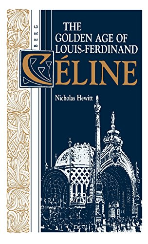 the-golden-age-of-louis-ferdinand-celine-oswald-wolff-books
