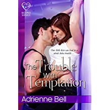 The Trouble With Temptation (Second Service, Book 3)