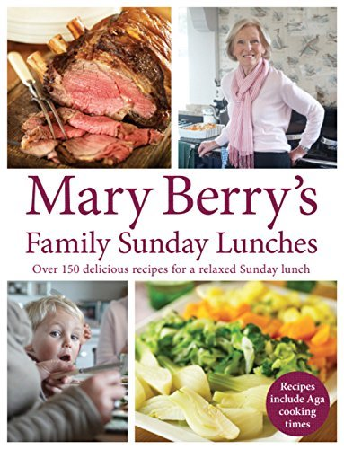 Mary Berry's Family Sunday Lunches by Berry, Mary (September 1, 2011) Hardcover