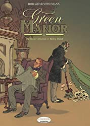 Green Manor Vol.2: The Inconvenience of Being Dead: Inconvenience of Being Dead v. 2