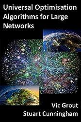 Universal Optimisation Algorithms for Large Networks