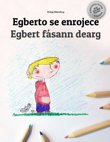 Egberto se enrojece/Egbert fásann dearg: Libro infantil para colorear español-irlandés (Edición bilingüe) - 9781514706466 por Philipp Winterberg