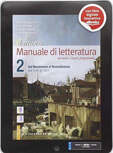 Il nuovo. Manuale di letteratura. Per le Scuole superiori. Con e-book. Con espansione online: 2