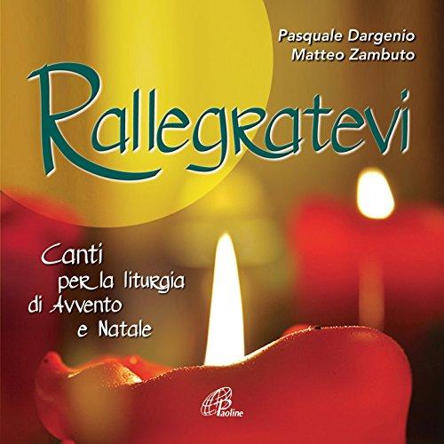 Rallegratevi (Canti per la liturgia di Avvento e Natale)