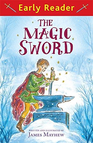 The Magic Sword (Early Reader) por James Mayhew