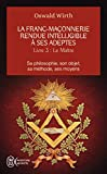 La franc-maçonnerie rendue intelligible à ses adeptes - Tome 3 : Le Maître