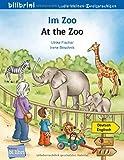 Im Zoo: Kinderbuch Deutsch-Englisch