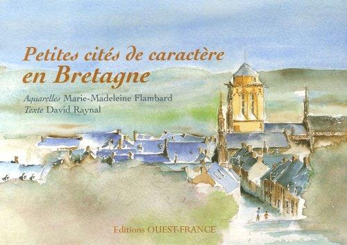 Petites cités de caractère en Bretagne