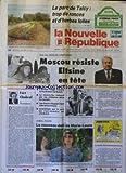 NOUVELLE REPUBLIQUE (LA) [No 14247] du 21/08/1991 - FACE AUX CHARS DES CONSERVATEURS MOSCOU RESISTE - ELTSINE EN TETE - FORT CHABROL PAR GUENERON - LA NAGEUSE CATHERINE PLEWINSKI A ATHENES - LE NOUVEAU DEFI DE MARIE-LAURE AUGRY