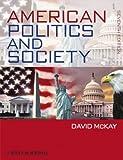 By David McKay American Politics and Society (CourseSmart) (7th Edition)