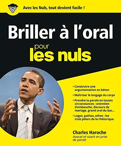 Briller à l'oral pour les Nuls par  Charles HAROCHE