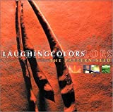 Songtexte von Laughing Colors - The Pattern Seed