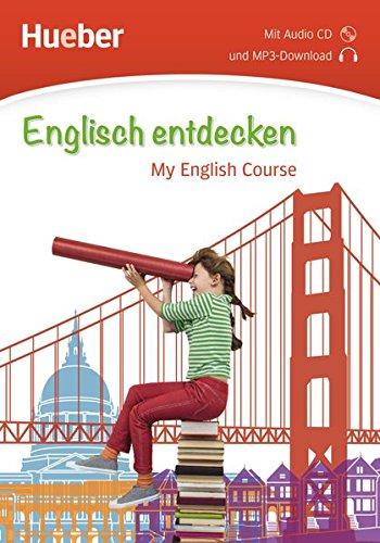 Englisch entdecken: My English Course / Buch mit Audio-CD