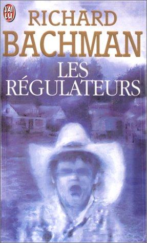 Les Régulateurs par Richard Bachman