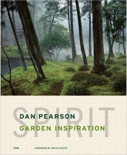 Spirit: Garden Inspiration por Dan Pearson