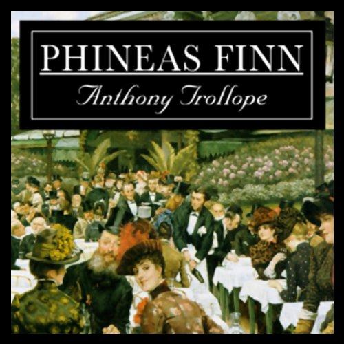 Phineas Finn  Audiolibri