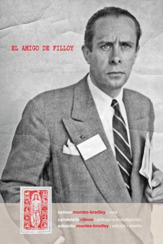 El amigo de Filloy: Correspondencia de Ricardo Ernesto Montes i Bradley a Juan Filloy (1935-1976). Letters from Ricardo Ernesto Montes i Bradley to Juan Filloy (1935-1976). por Ricardo Montes-Bradley