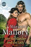 Der Highlander und die Lady: Historischer Liebesroman