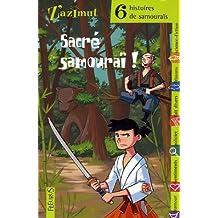 Sacré samouraï ! : Six histoires de samouraïs