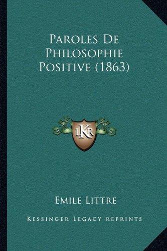 Paroles de Philosophie Positive (1863)