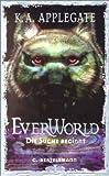 Katherine A. Applegate: Everworld - Die Suche beginnt