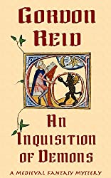 An Inquisition of Demons (a medieval fantasy mystery) (English Edition)