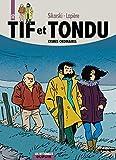 Tif et Tondu L'intégrale, Tome 12 : Crimes ordinaires