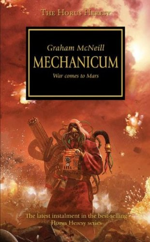 (The Horus Heresy Mechanicum) By McNeill, Graham (Author) Mass market paperback on 25-Nov-2008