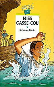 "Afficher ""Miss Casse-cou"""