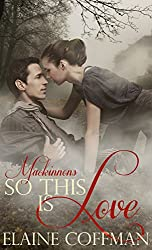 So This Is Love (Mackinnon Series Book 4)