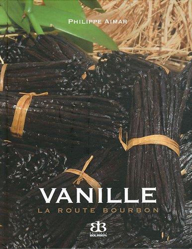 Vanille La route Bourbon