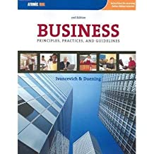 Business: Principles, Guidelines, And Practices