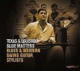Texas et Louisiana - slide masters - Blues et Western - swing guitar - stylists
