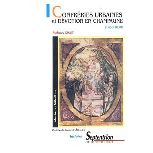 Confréries urbaines et dévotion en Champagne (1450-1830)