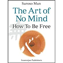 The Art of No Mind (English Edition)