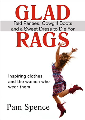 glad-rags-red-panties-cowgirl-boots-and-a-sweet-dress-to-die-for-english-edition