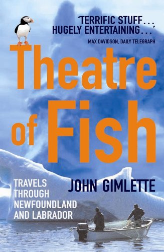 Price comparison product image Theatre Of Fish: Travels through Newfoundland and Labrador