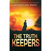 The Truth Keepers - a gripping international thriller you won't be able to put down