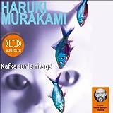 Kafka sur le rivage - Format Téléchargement Audio - 22,40 €
